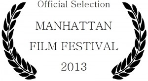 2013 Manhattan Film Festival 2013 Laurel